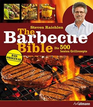 The Barbecue Bible von  Steven Raichlen