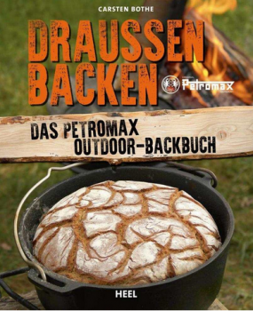 Petromax Backbuch Draußen Backen – Das Petromax Outdoor-Backbuch